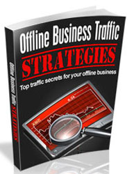 Offline Business Traffic Strategies
