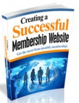 Creating A Successful Membership Website