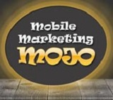Mobile Marketing Mojo