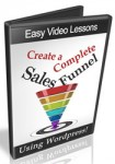 Complete Sales Funnel Using WordPress (6 Videos)