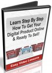 Get Your Digital Product Online and Ready To Sell (5 Videos)